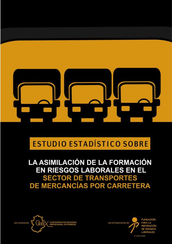 Estudio estadístico sobre la asimilación de la formación en riesgos laborales en el sector de transporte de mercancías por carretera